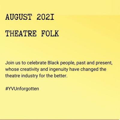 August 2021: Theatre Folk