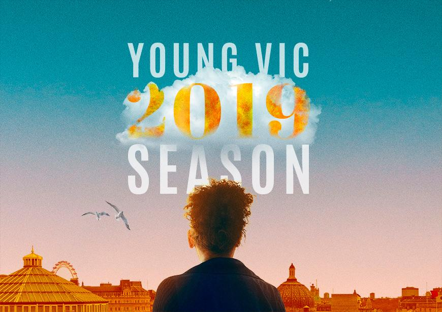Young Vic 2019 Season