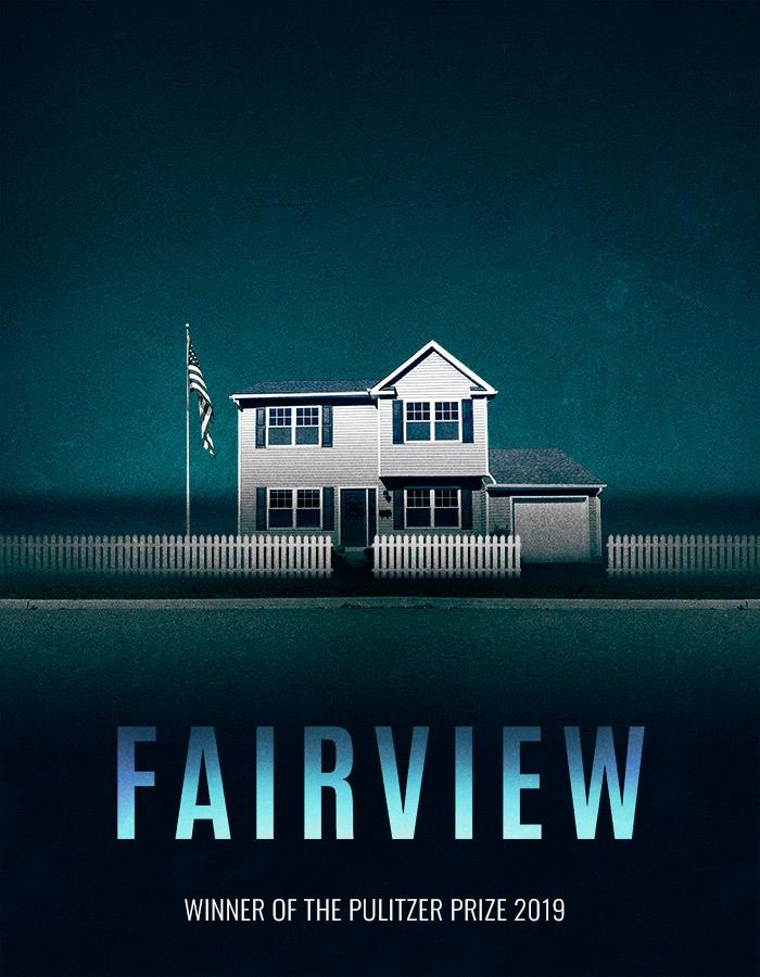 Fairview by Jackie Sibblies Drury. Winner of the 2019 Pulitzer Prize for Drama.