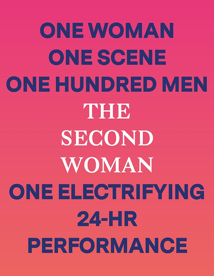 'The Second Woman' - One Woman. One Scene. One Hundred Men. One Electrifying 24-Hour Performance.