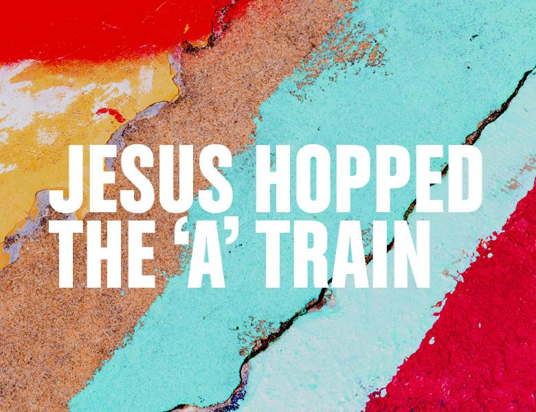 Jesus Hopped the 'A' Train written in bold white type face in front of a bright colourful abstract background of reds, blues and yellows