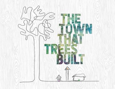 The Town That Trees Built Landscape